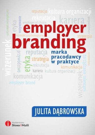 """Nowość: książka """"Employer Branding. Marka pracodawcy w praktyce"""""""