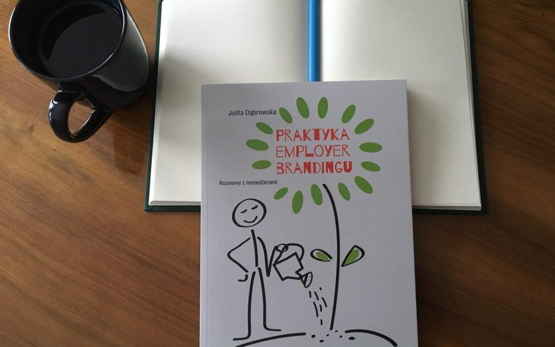 """Mija rok od premiery mojej drugiej książki """"Praktyka employer brandingu. Rozmowy z menedżerami"""""""