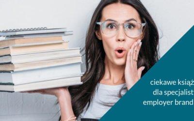 Lista ciekawych książek dla specjalisty ds. employer brandingu