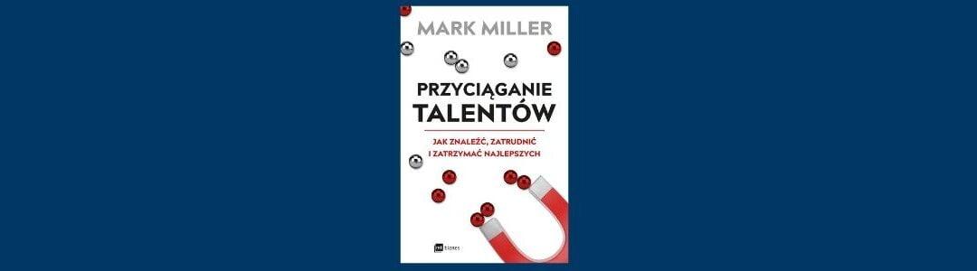 Przyciąganie talentów – recenzja